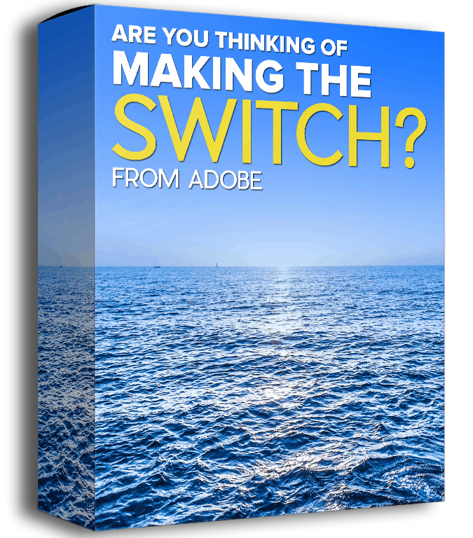 Making the switch from Adobe